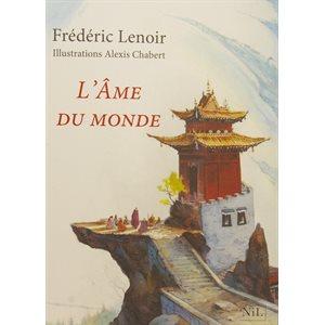 L'Ame du Monde - Edition Illustrée - Frédéric Lenoir