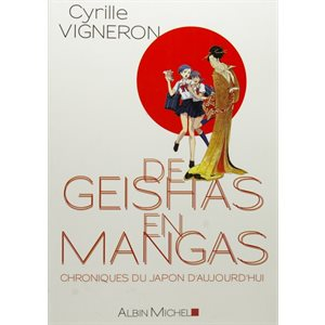 De Geishas en Mangas - Cyrille Vigneron