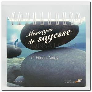 Messages de sagesse - Eileen Caddy