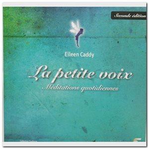 La petite voix - Eileen Caddy - 3e édition